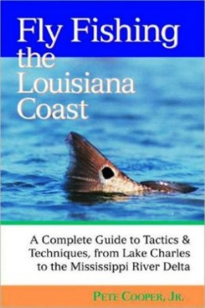 Fly Fishing the Louisiana Coast